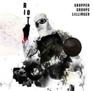 In review plus: Riot von Gropper/Graupe/Lillinger