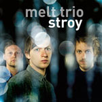 Melt Trio – Stroy (Cover)