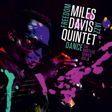Miles Davis Quintet –Freedom Jazz Dance: The Bootleg Series, Vol. 5 (Cover)