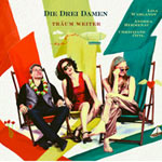 Die Drei Damen – Träum Weiter (Cover)