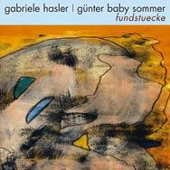Gabriele Hasler & Günter Baby Sommer – Fundstücke (Cover)