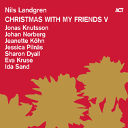 Nils Landgren – Christmas With My Friends V (Cover)