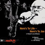 Bill Ramsey & hr-Bigband – Here's To Life – Here's To Joe (Cover)