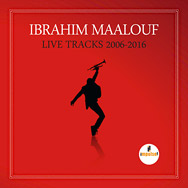 Ibrahim Maalouf – Live Tracks 2006–2016 (Cover)