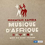 Mokhtar Samba – Musique D'Afrique (Cover)