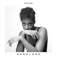 Seraleez – Good Life (Cover)