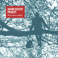 Achim Seifert Project – Plans To Wake Up On The Beach