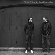 Chris Thile & Brad Mehldau – Chris Thile & Brad Mehldau (Cover)