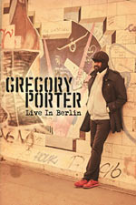 Gregory Porter – Live In Berlin (Cover)