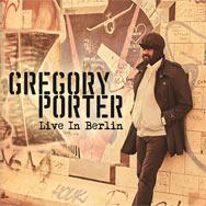 Gregory Porter – Live In Berlin (Cover)