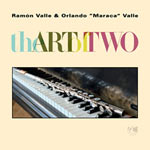 "Ramón & Orlando ""Maraca"" Valle – The Art Of Two (Cover)"