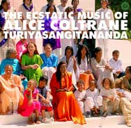 World Spirituality Classics, Volume 1: The Ecstatic Music Of Alice Coltrane Turiyasangitananda