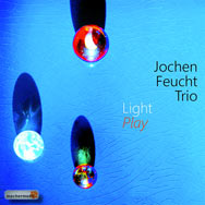 Jochen Feucht Trio – Light Play (Cover)