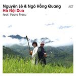 Nguyên Lê & Ngo Hong Quang – Ha Noi Duo (Cover)