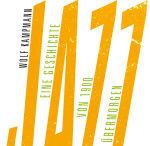 Neues Buch: Jazz - Eine Geschichte von 1900 bis übermorgen