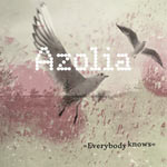 Azolia – Everybody Knows (Cover)