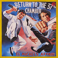 El Michels Affair – Return To The 37th Chamber (Cover)