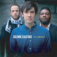 Glenn Zaleski – Fellowship (Cover)