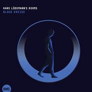 Hans Lüdemann's Rooms – Blaue Kreise (Cover)