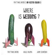 Matthias Bröde's Oh! Kester Osloer 3 – Where Is Wedding? (Cover)