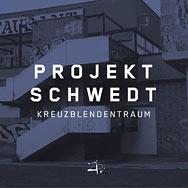 Projekt Schwedt – Kreuzblendentraum (Cover)
