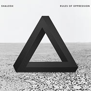 Shalosh – Rules Of Oppression (Cover)