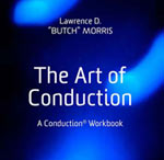 Neues Buch: The Art Of Conduction: A Conduction Workbook