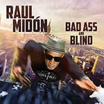 Raul Midón – Bad Ass And Blind (Cover)