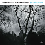 Tomasz Stanko New York Quartet – December Avenue (Cover)