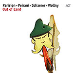 Parisien / Peirani / Schaerer / Wollny – Out Of Land (Cover)