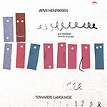 Arve Henriksen – Towards Language (Cover)
