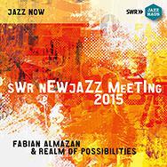 Fabian Almazan Realm Of Possibilities – SWR NEWJazz Meeting 2015 (Cover)