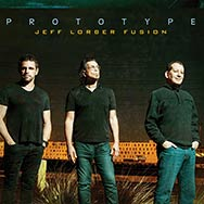 Jeff Lorber Fusion – Prototype (Cover)