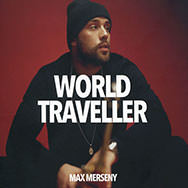 Max Merseny – World Traveller (Cover)
