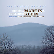 Rebecca Martin & Guillermo Klein – The Upstate Project (Cover)