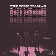 The Como Mamas – Move Upstairs (Cover)