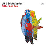 Ulf & Eric Wakenius – Father And Son (Cover)