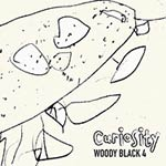 Woody Black 4 – Curiosity (Cover)