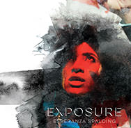 Esperanza Spalding 'Exposure'