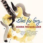 Henrik Freischlader – Blues For Gary (Cover)