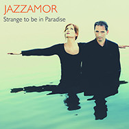 Jazzamor – Strange To Be In Paradise (Cover)