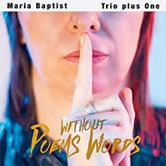 Maria Baptist Trio plus One - Poems Without Words (Cover)