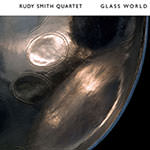 Rudy Smith Quartet – Glass World (Cover)