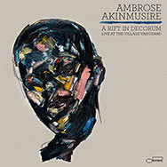 Ambrose Akinmusire – A Rift In Decorum: Live At The Village Vanguard (Cover)