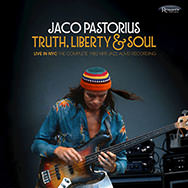 Jaco Pastorius – Truth, Liberty & Soul (Cover)