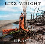 Im Jazz thing Mixtape: Lizz Wright 'Grace'