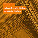 """Uli Johannes Kieckbusch / Günter """"Baby"""" Sommer – Schwebende Riefen Bebende Tiefen (Cover)"""