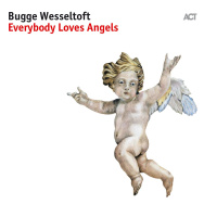 Bugge Wesseltoft – Everybody Loves Angels (Cover)