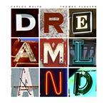 Carlos Malta & Thomas Clausen – Dreamland (Cover)