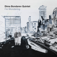 Dima Bondarev Quintet – I'm Wondering (Cover)